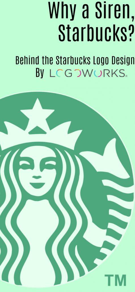 Why a Siren, Starbucks? Behind the Starbucks Logo Design - Logoworks